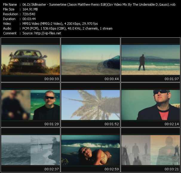 Dj Skillmaster - Summertime (Jason Matthew Remix Edit) (Isv Video Mix By The Undeniable D.Gauss)
