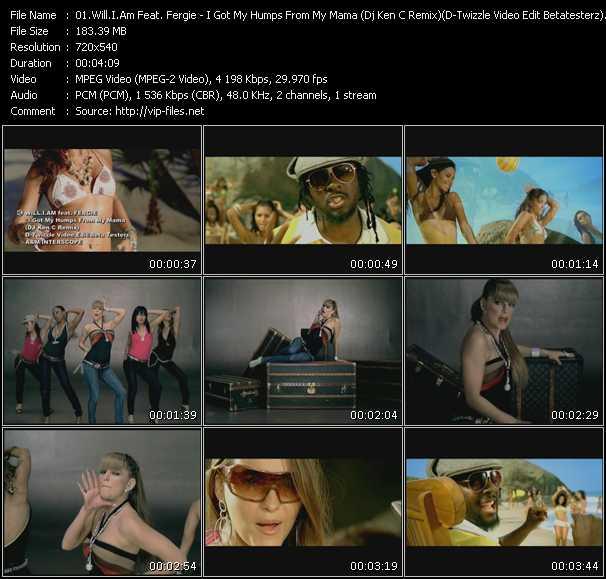 Will.I.Am Feat. Fergie - I Got My Humps From My Mama (Dj Ken C Remix) (D-Twizzle Video Edit Betatesterz)