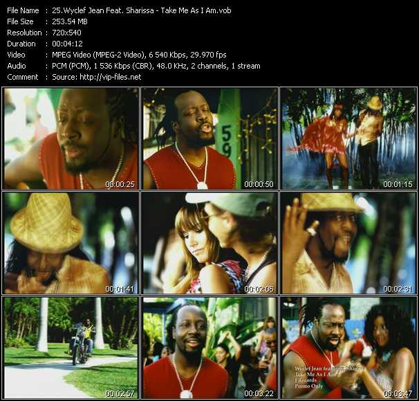 Wyclef Jean Feat. Sharissa - Take Me As I Am