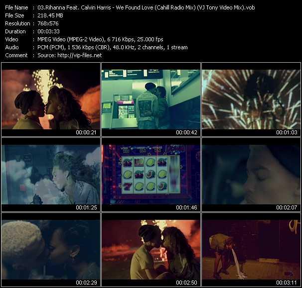Rihanna Feat. Calvin Harris - We Found Love (Cahill Radio Mix) (VJ Tony Video Mix)