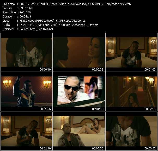 R.J. Feat. Pitbull - U Know It Ain't Love (David May Club Mix) (VJ Tony Video Mix)