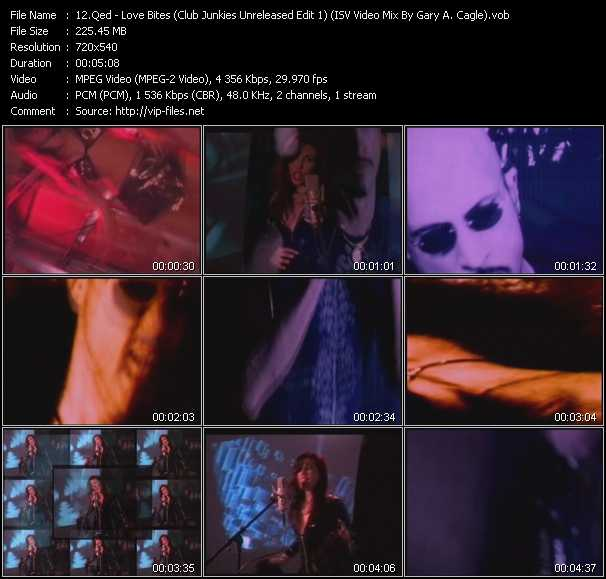 Qed - Love Bites (Club Junkies Unreleased Edit 1) (ISV Video Mix By Gary A. Cagle)