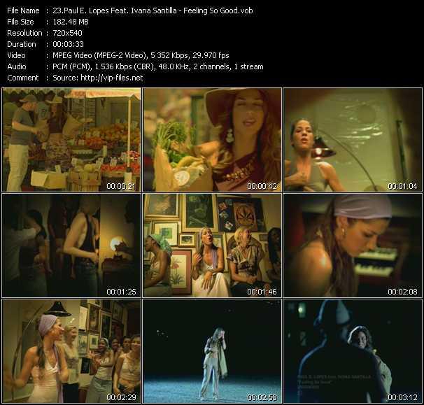 Paul E. Lopes Feat. Ivana Santilla - Feeling So Good
