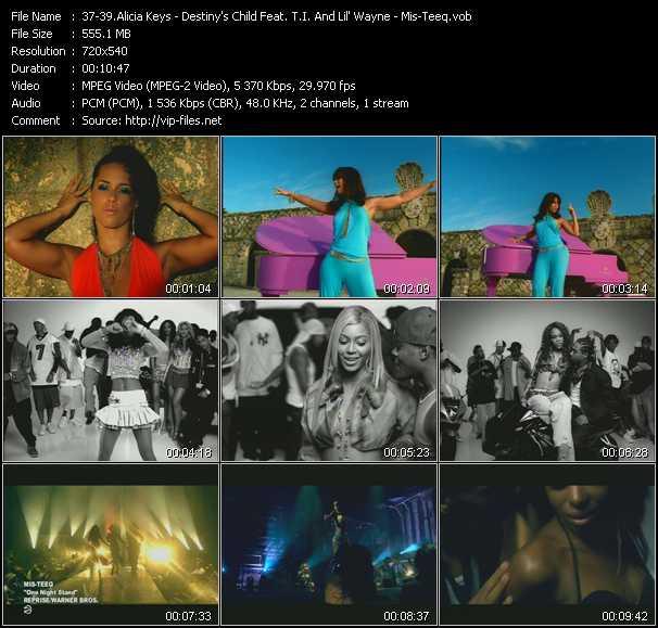 Alicia Keys - Destiny's Child Feat. T.I. And Lil' Wayne - Mis-Teeq - Karma - Soldier - One Night Stand