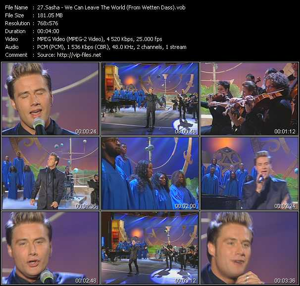 Sasha - We Can Leave The World (From Wetten Dass)