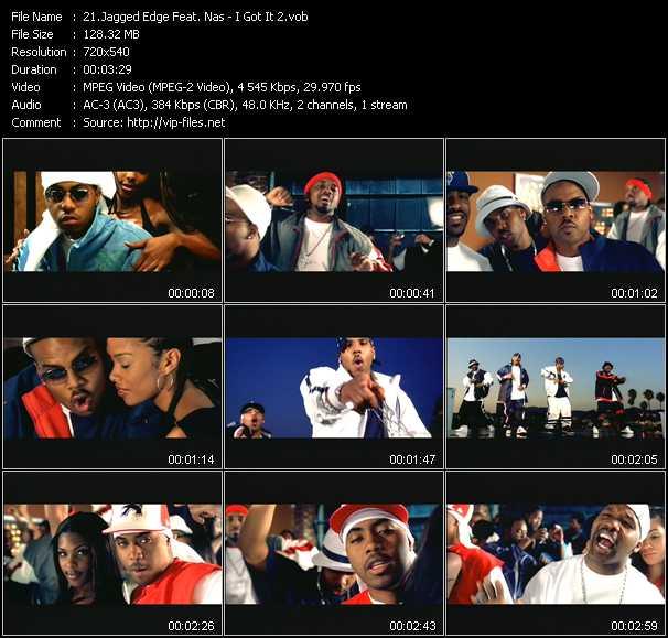 Jagged Edge Feat. Nas - I Got It 2