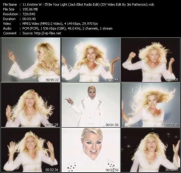 Kristine W - I'll Be Your Light (Jack Elliot Radio Edit) (ISV Video Edit By Jim Patterson)