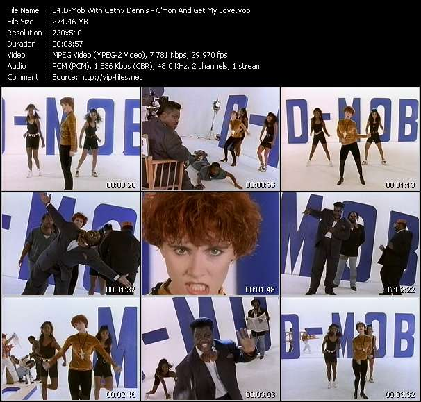 D-Mob With Cathy Dennis - C'mon And Get My Love