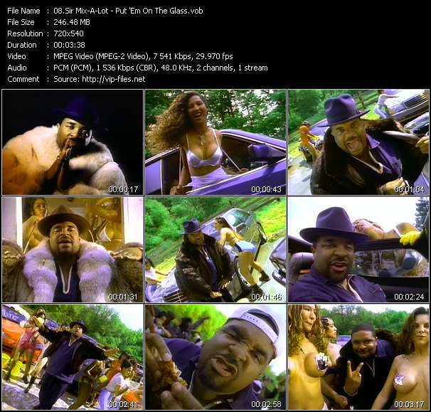 Sir Mix-A-Lot - Put 'Em On The Glass