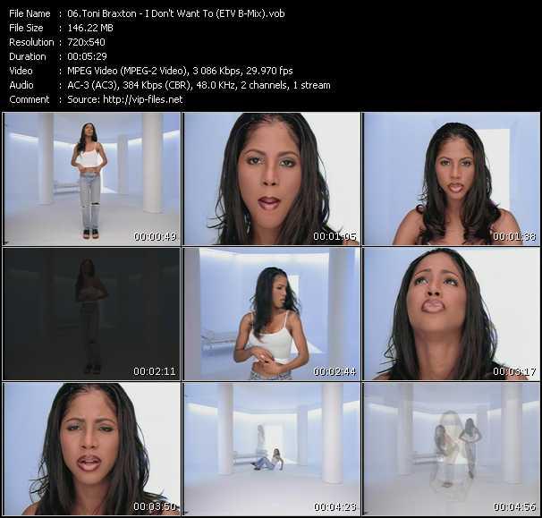 Toni Braxton - I Don't Want To (ETV Bonus Mix)