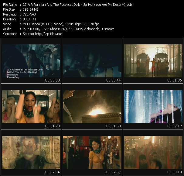 A.R. Rahman And Pussycat Dolls - Jai Ho! (You Are My Destiny)