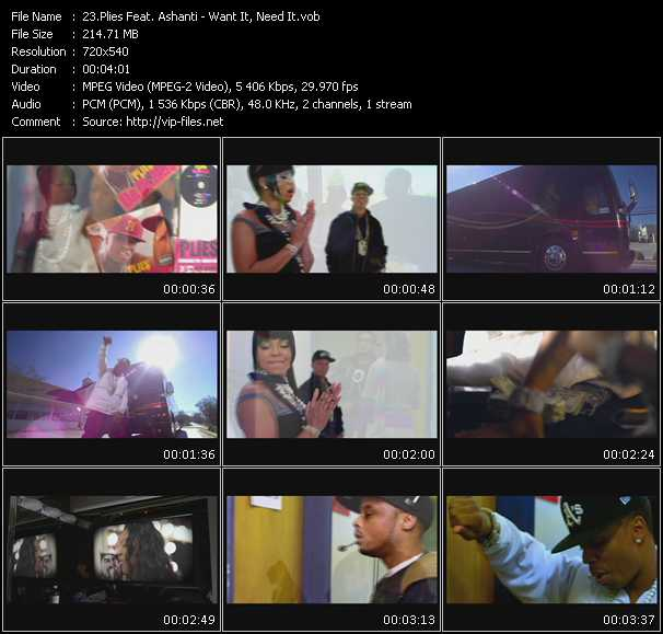 Plies Feat. Ashanti - Want It, Need It