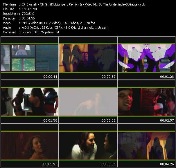 Synnnah - Oh Girl (Klubjumpers Remix) (Isv Video Mix By The Undeniable-D.Gauss)
