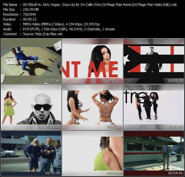 Pitbull Vs. Dirty Vegas - Days Go By On Calle Ocho (Vj Magic Man Remix) (Vj Magic Man Video Edit)