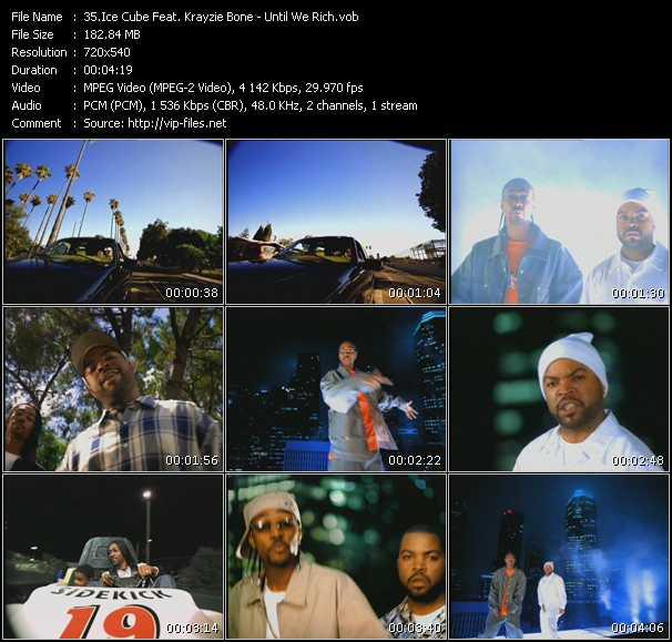 Ice Cube Feat. Krayzie Bone - Until We Rich