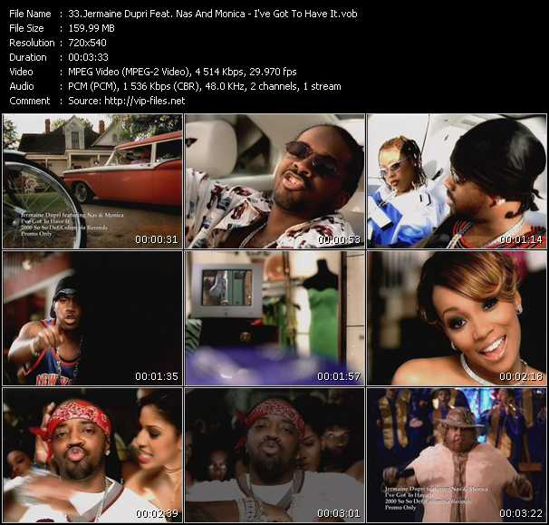 Jermaine Dupri Feat. Nas And Monica - I've Got To Have It