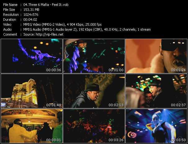 Three 6 Mafia - Feel It