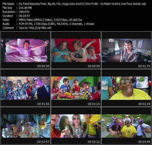 Fatal Bazooka Feat. Big Ali, Pzk, Dogg Soso And Dj Chris Prolls - Ce Matin Va Etre Une Pure Soiree