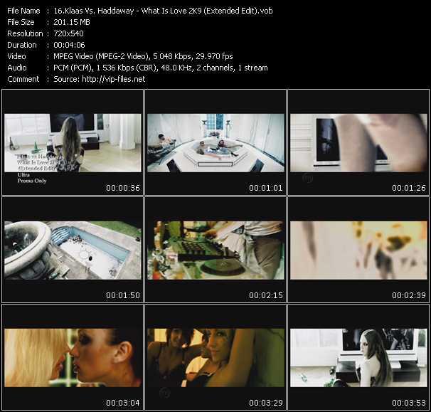 Klaas Vs. Haddaway - What Is Love 2K9 (Extended Edit)