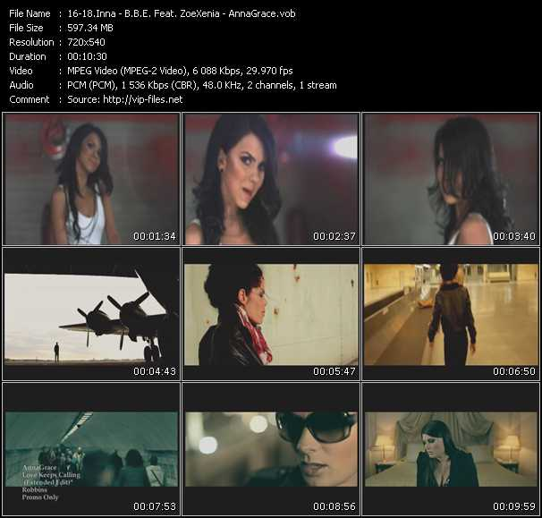 Inna - B.B.E. Feat. ZoeXenia - AnnaGrace - Love (Extended Edit) - 7 Days And One Week - Love Keeps Calling (Extended Edit)