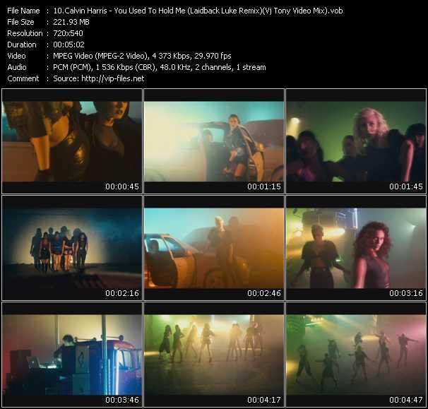 Calvin Harris - You Used To Hold Me (Laidback Luke Remix) (Vj Tony Video Mix)