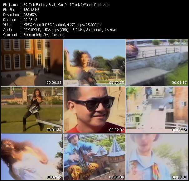 Club Factory Feat. Max P - I Think I Wanna Rock