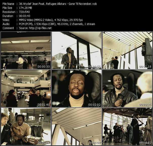 Wyclef Jean Feat. Refugee Allstars - Gone Til November