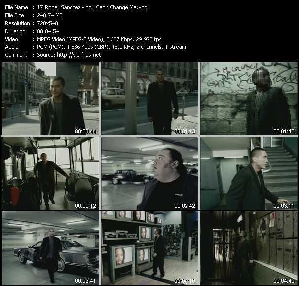 Roger Sanchez - You Can't Change Me