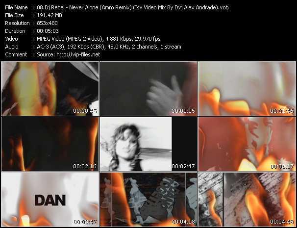 Dj Rebel - Never Alone (Amro Remix) (Isv Video Mix By Dvj Alex Andrade)