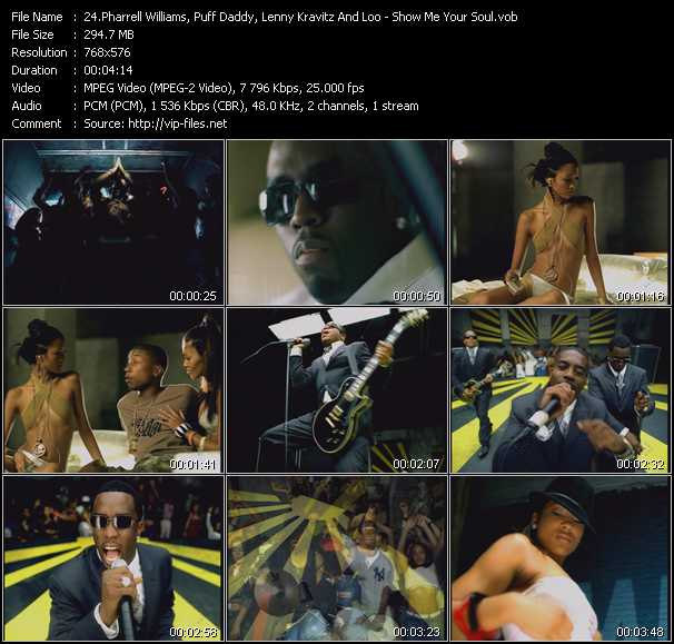 Pharrell Williams, Puff Daddy (P. Diddy), Lenny Kravitz And Loon - Show Me Your Soul