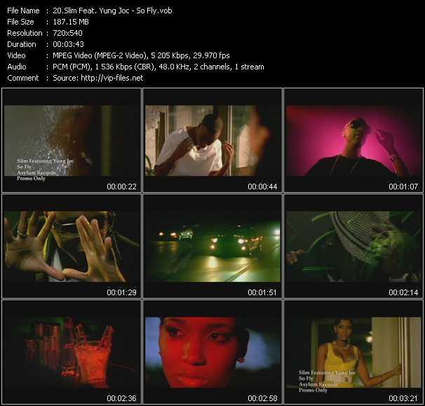 Slim Feat. Yung Joc - So Fly