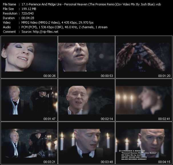 X-Perience And Midge Ure - Personal Heaven (The Promise Remix) (Isv Video Mix By Josh Blue)