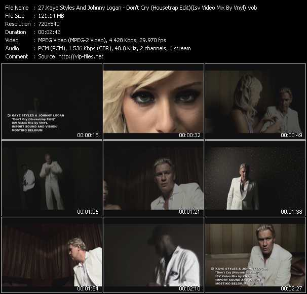 Kaye Styles And Johnny Logan - Don't Cry (Housetrap Edit) (Isv Video Mix By Vnyl)