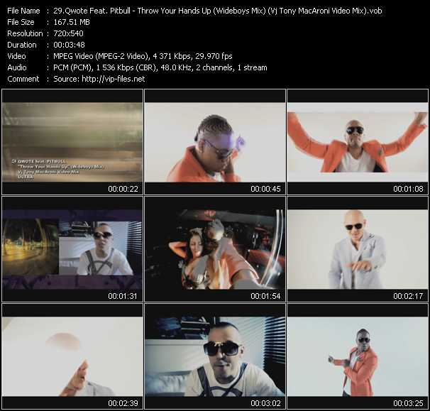 Qwote Feat. Pitbull - Throw Your Hands Up (Wideboys Mix) (Vj Tony MacAroni Video Mix)