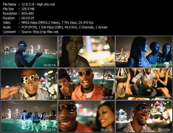 B.O.B. - High Life