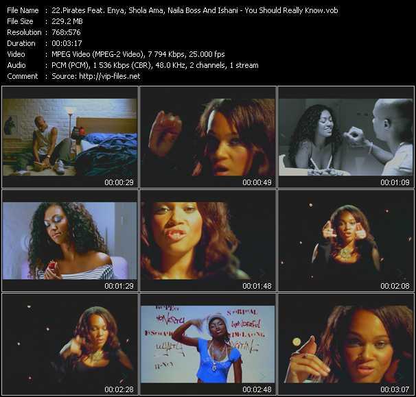 Pirates Feat. Enya, Shola Ama, Naila Boss And Ishani - You Should Really Know