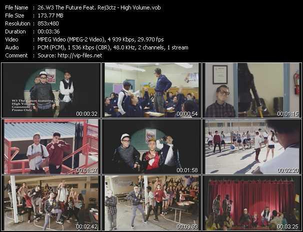 W3 The Future Feat. Rej3ctz - High Volume