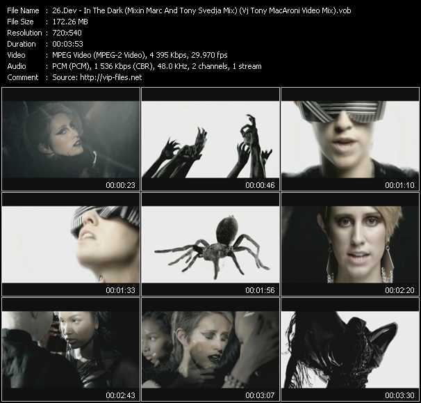 Dev - In The Dark (Mixin Marc And Tony Svedja Mix) (Vj Tony MacAroni Video Mix)