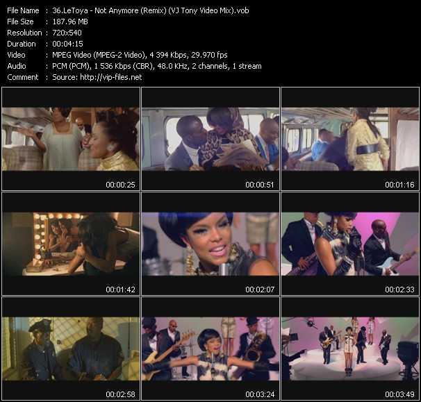 LeToya - Not Anymore (Remix) (VJ Tony Video Mix)