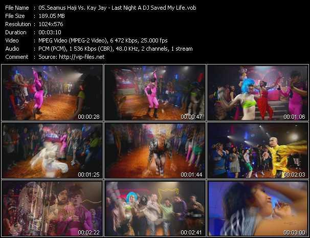 Seamus Haji Vs. Kay Jay - Last Night A DJ Saved My Life