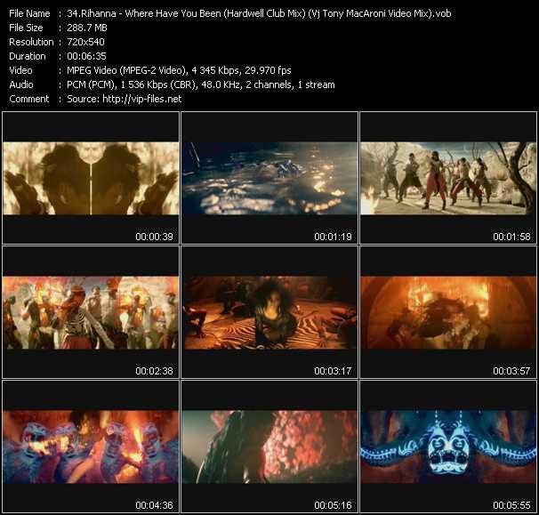 Rihanna - Where Have You Been (Hardwell Club Mix) (Vj Tony MacAroni Video Mix)