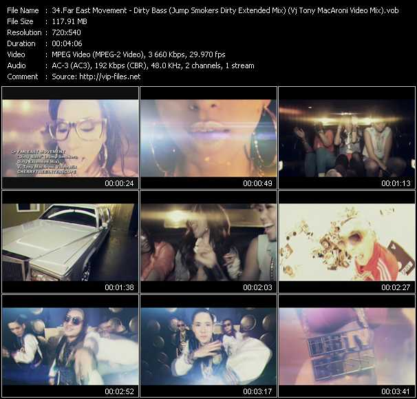 Far East Movement - Dirty Bass (Jump Smokers Dirty Extended Mix) (Vj Tony MacAroni Video Mix)