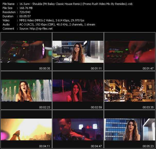 Sunn - Shoulda (Pit Bailay Classic House Remix) (Promo Rush Video Mix By Remideo)