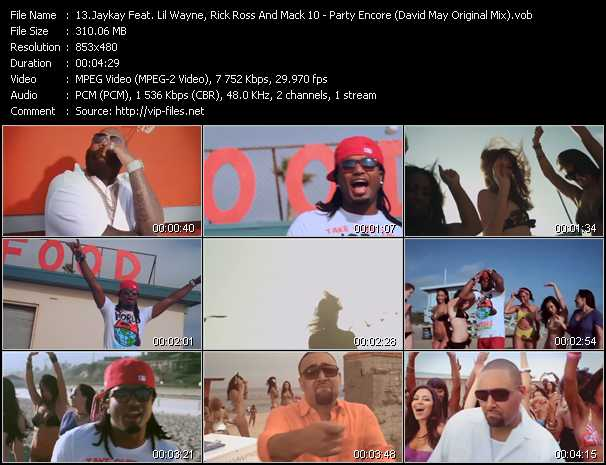 Jaykay Feat. Lil' Wayne, Rick Ross And Mack 10 - Party Encore (David May Original Mix)